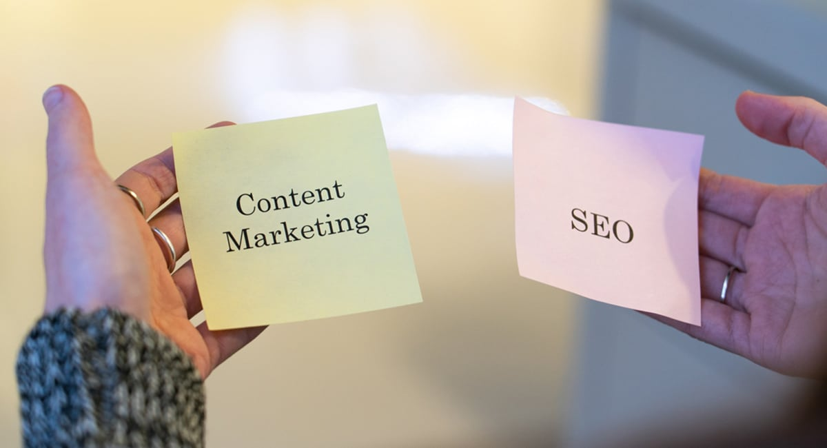 Why SEO and Content Marketing Go Hand in Hand